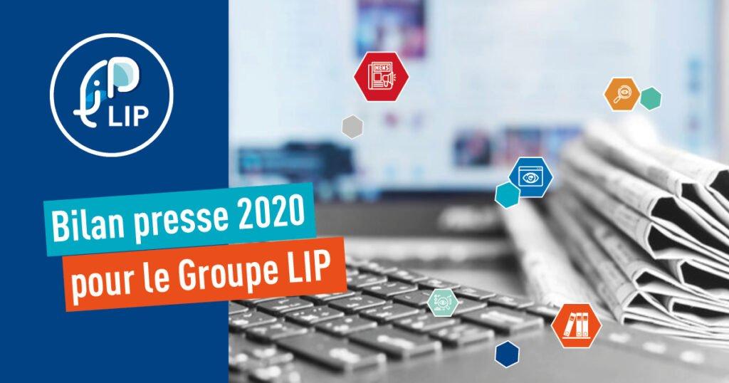 Bilan 2020 du Groupe LIP dans la presse